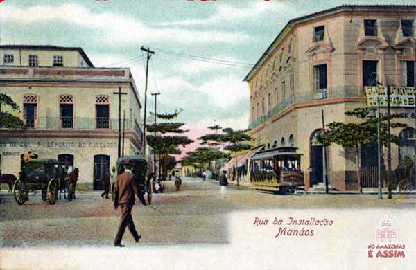 Manáos em 1900, rua da Installação