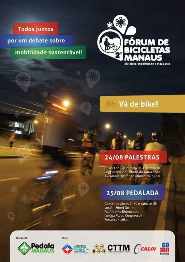 O 2º Fórum de Bicicletas Manaus, tem como tema principal, Bicicleta: Mobilidade e Cidadania. O evento visa reunir a sociedade civil, o poder público e a iniciativa privada para discutir a inclusão da bicicleta como meio de transporte sustentável em Manaus.