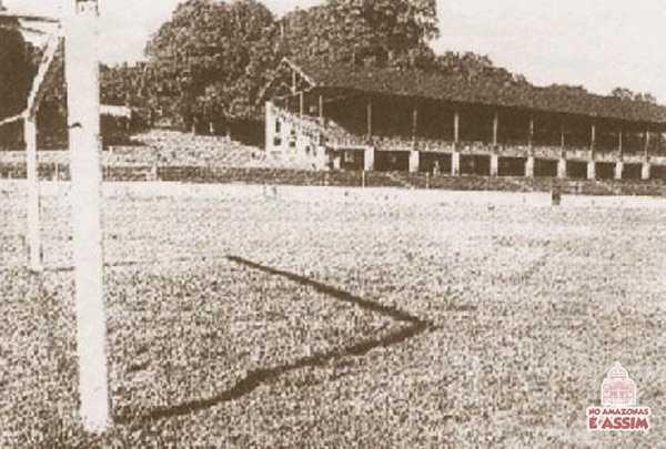 O Antigo Estádio Parque Amazonense