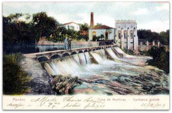 Casa de Máquinas, em 1904 - Represa da Cachoeira Grande em Manaus