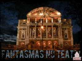 Assombrações: Teatro Amazonas