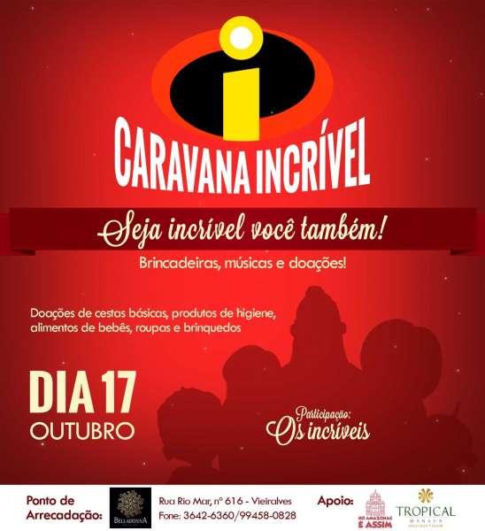 Projeto Caravana Incrível visa levar alegria e esperança para crianças em Manaus
