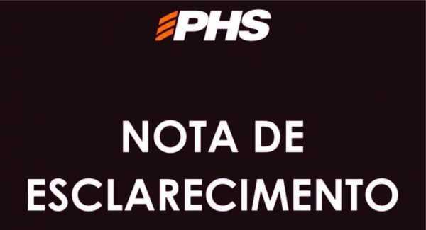 PHS se manifesta e divulga nota de esclarecimento