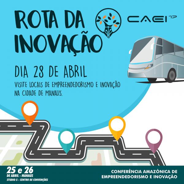 Rota da Inovação da Conferência Amazônica de Empreendedorismo e Inovação