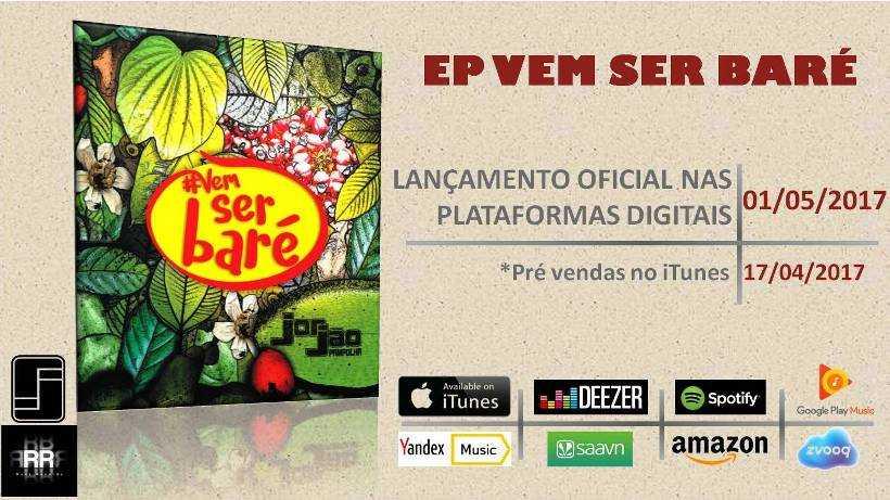 Jorjão Pampolha lança seu EP Vem Ser Baré