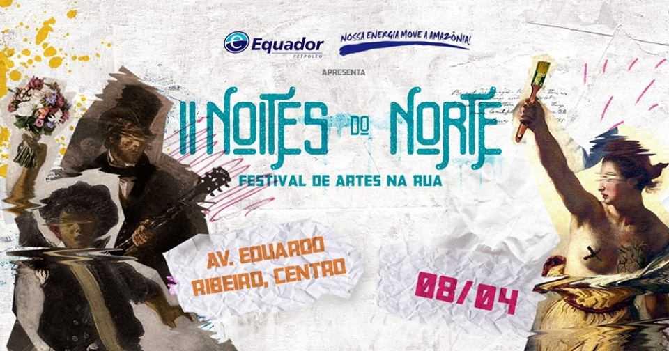 II Festival Noites do Norte de Artes na Rua