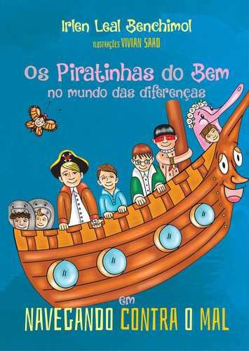 Os Piratinhas do Bem no mundo das diferenças em Navegando Contra o Mal