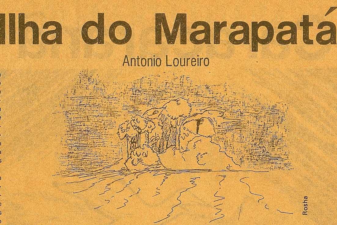 Livro : A ilha do Marapatá por Antônio Loureiro