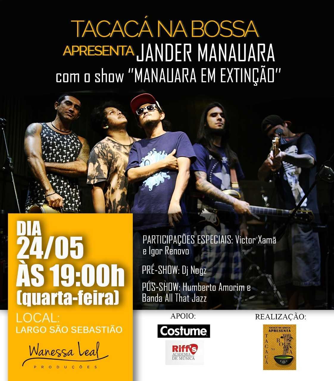 """Jander Manauara apresenta o show """"Manauara em Extinção"""" nesta quarta-feira no Tacacá na Bossa / Divulgação"""