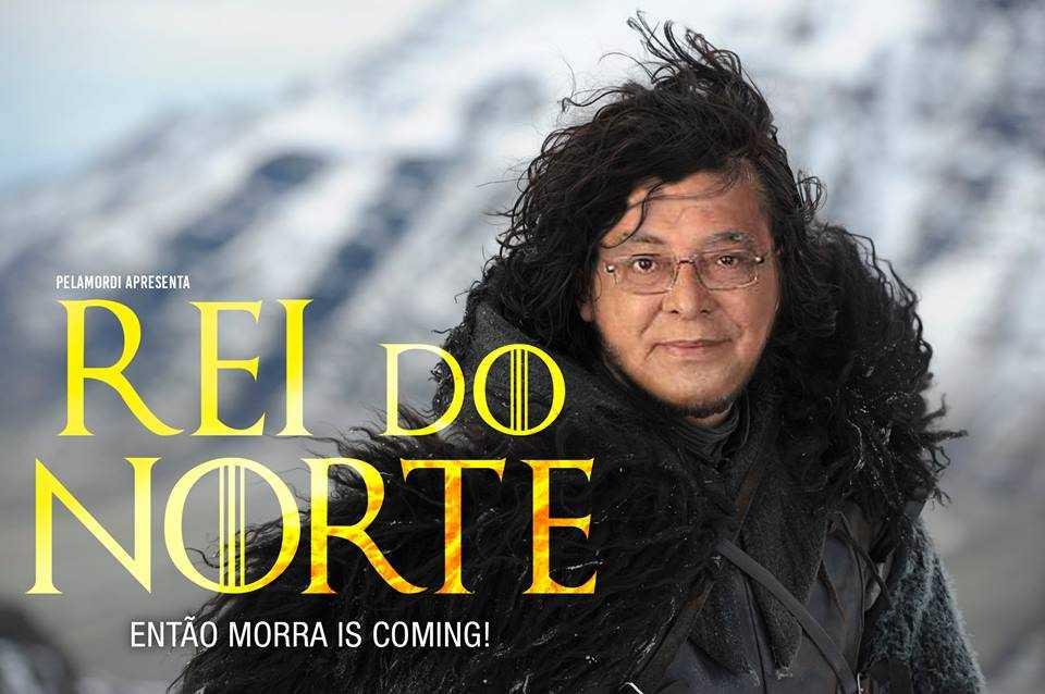 Rei do Norte - Então Morra is Coming / Reprodução : Pelamordi