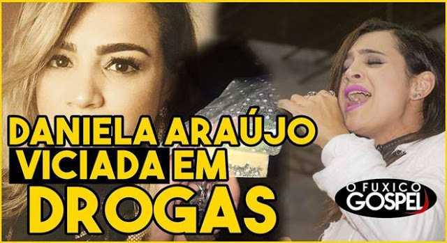 Daniela Araújo é viciada em Cocaína / Reprodução O Fuxico Gospel