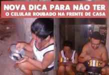 Você que vive no Amazonas e quer usar o celular na calçada sem ser assaltado, vai uma dica: leve uma panela e um garfo pro portão e ponha o celular dentro. Quando ouvir barulho de moto, finja que está comendo'', simples!