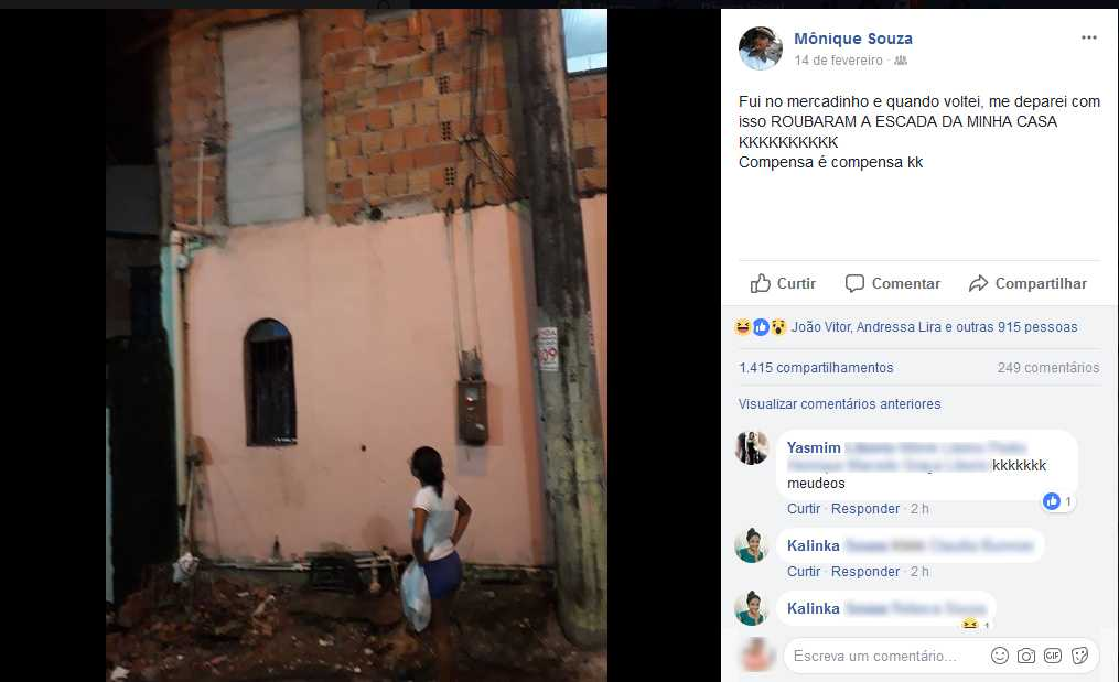 Mônique Souza 14 de fevereiro ·   Fui no mercadinho e quando voltei, me deparei com isso ROUBARAM A ESCADA DA MINHA CASA KKKKKKKKKK Compensa é compensa kk