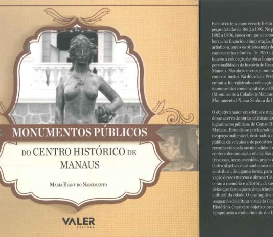 Conheça todos os Monumentos Públicos do Centro Histórico de Manaus