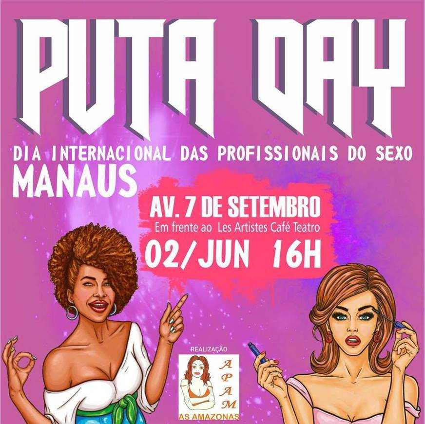 """Manaus celebrará o """"Puta Day"""" neste domingo. O evento é gratuito."""