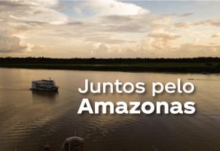 Empresas e entidades se unem em ação solidária para ajudar o Amazonas