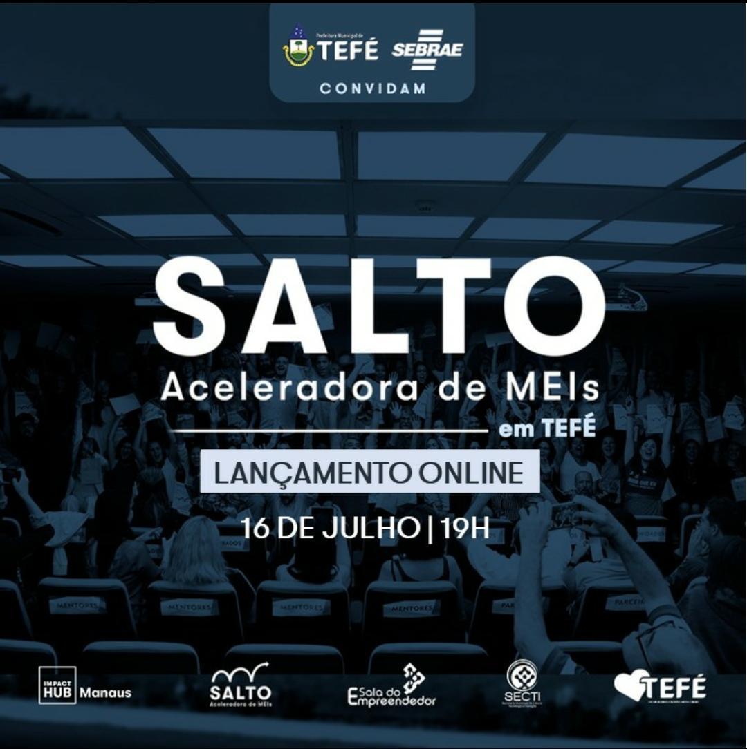 Tefé será a primeira cidade do Amazonas a realizar o Programa Salto Aceleradora de MEIs