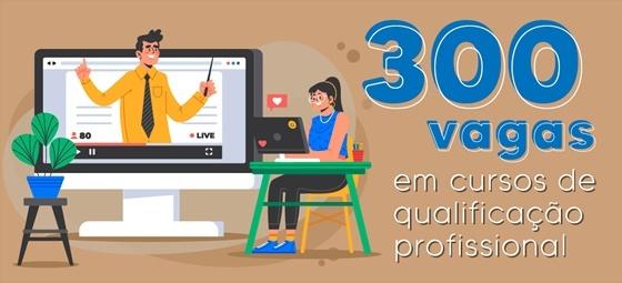 300 vagas gratuitas para cursos on-line de qualificação profissional em Manaus!